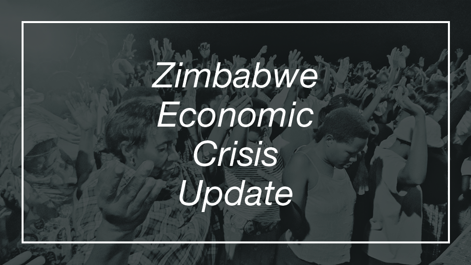 Zimbabwe Economic Crisis Update